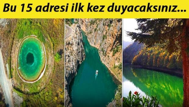 Türkiye'nin keşfedilmeyi bekleyen 15 saklı yeri! Hepsini ilk kez duyacaksınız...